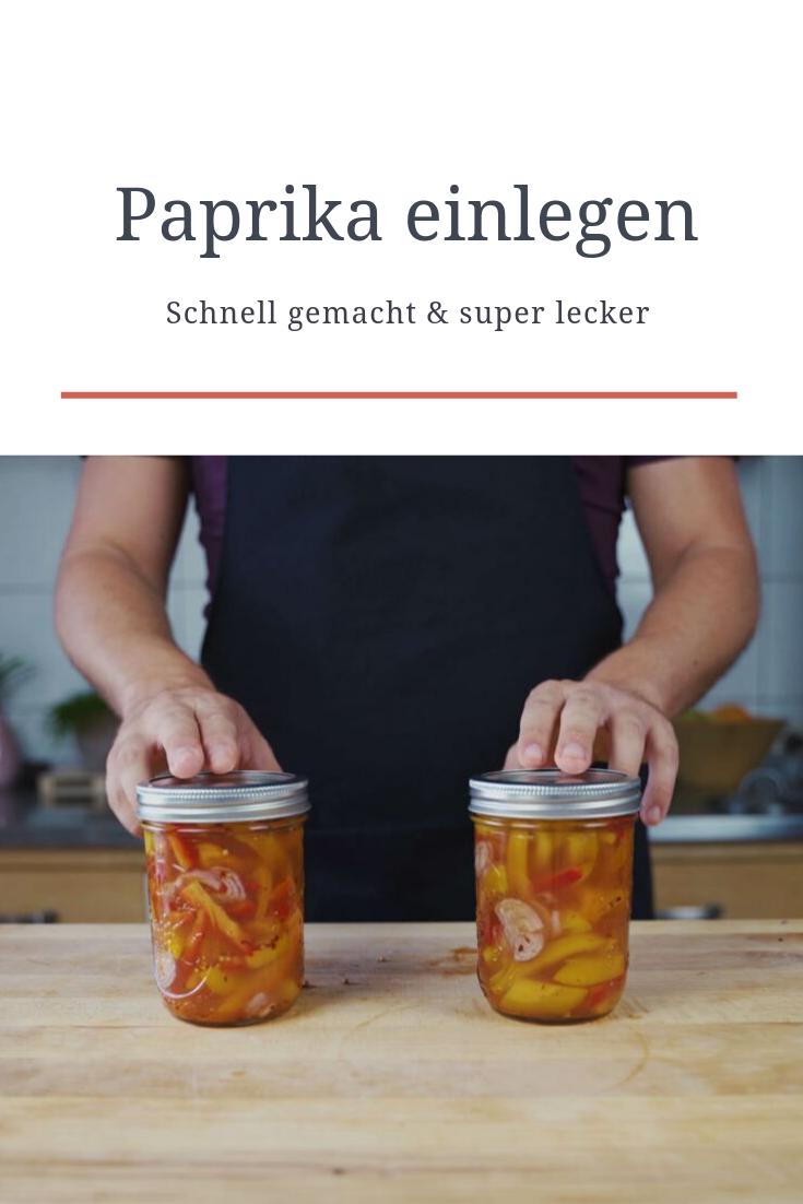 Paprika einlegen