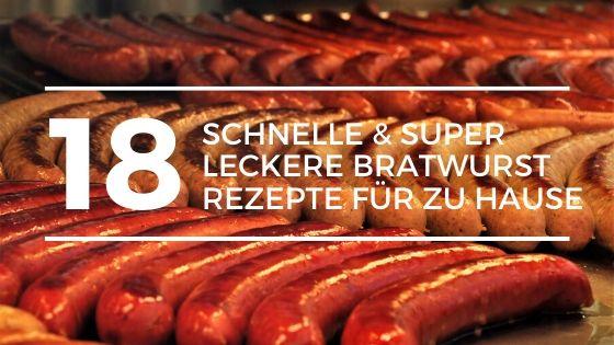 Bratwurst Rezepte
