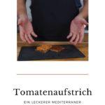 Tomatenaufstrich - Pinterest