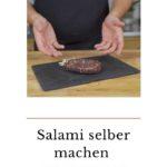 Salami selber machen
